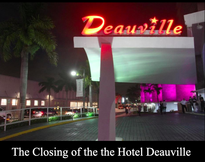 Deauville Closes